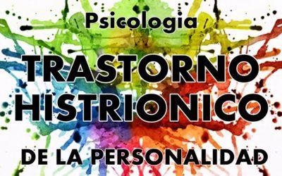 Trastorno histriónico de la personalidad